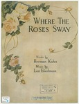 When The Roses Sway
