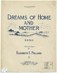 Dreams Of Mother And Home