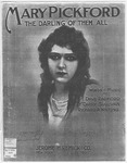 Mary Pickford: The Darling of Them All