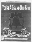 You're a Grand Old Bell