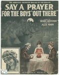 Say A Prayer For The Boys Out There