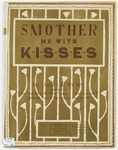 Smother Me With Kisses