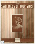 The Sweetness Of Your Voice
