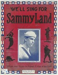 We'll Sing For Sammy Land