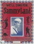 We'll Sing For Sammy Land