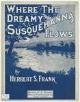 Where The Dreamy Susquehanna Flows