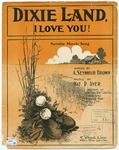Dixie Land, I Love You!