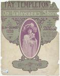 On Lalawana's Shore : Fay Templeton's South Sea Island Love Song
