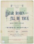 Dear Robin I'll be True