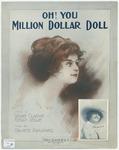 Oh, You Million Dollar Doll