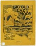 Big Old Lazy Moon