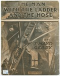 The Man With The Ladder And The Hose