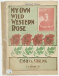 My Own Wild Western Rose