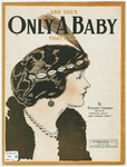 Only A Baby : That's All