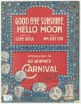 Good-Bye Sunshine, Hello Moon!