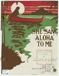"""She Sang """"Aloha"""" to Me"""