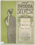 My Brudda Sylvest'.