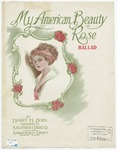 My American Beauty Rose: Ballad