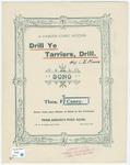 Drill, Ye Tarriers, Drill!