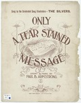 Only a Tear-Stained Message