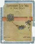 Somebody Else Will If You Don't