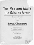 The Return Waltz, La Valse Du Retour