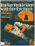 Rip Van Winkle Slept with One Eye Open