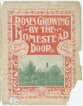 The Roses Growing by the Homestead Door