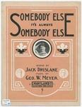 Somebody Else it's Always Somebody Else