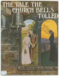 The Tale The Church Bells Tolled