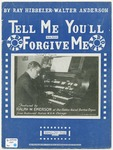 Tell Me You'll Forgive Me