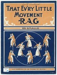 That Ev'ry Little Movement Rag