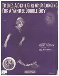 There's A Dixie Girl Who's Longing For A Yankee Doodle Boy