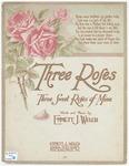 Three Roses, Three Sweet Roses of Mine