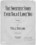 The Sweetest Story Ever Told, I love You