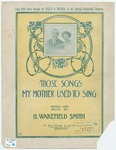Those Songs My Mother Used To Sing