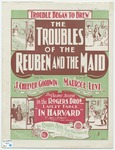 The Trouble of the Reuben and the Maid (Trouble Began to Brew)