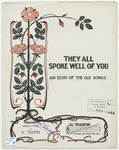 They All Spoke Well Of You (An Echo of the Old Songs)