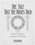 The Tale That The Sweet Rose Told