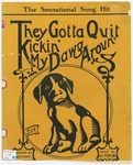 They Gotta Quit Kickin' My Dawg Aroun'