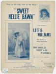 Sweet Nellie Bawn