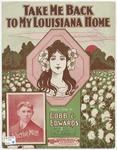 Take Me Back To My Louisiana Home