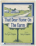 That Dear Home On The Farm