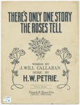 There's Only One Story The Roses Tell