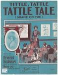 Tittle, Tattle, Tattle Tale (Shame On You)
