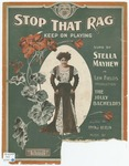 Stop That Rag (Keep On Playing, Honey)