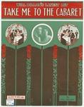 Take Me To The Cabaret