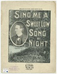 Sing Me A Sweet Low Song of Night