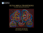 Kuna Mola Tradition: The Jane Gruver Collection by Jane Gruver