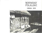 Northeast Folklore volume 2 numbers 1-4